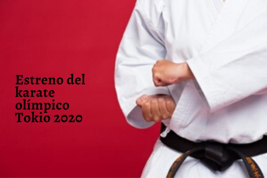 Tokio 2020. Estreno del Karate Olímpico